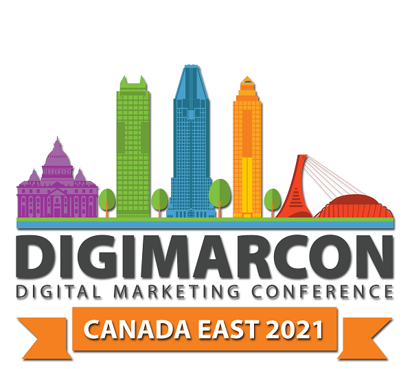 DigiMarCon Canada East 2021 – Digital Marketing Conference & Exhibition